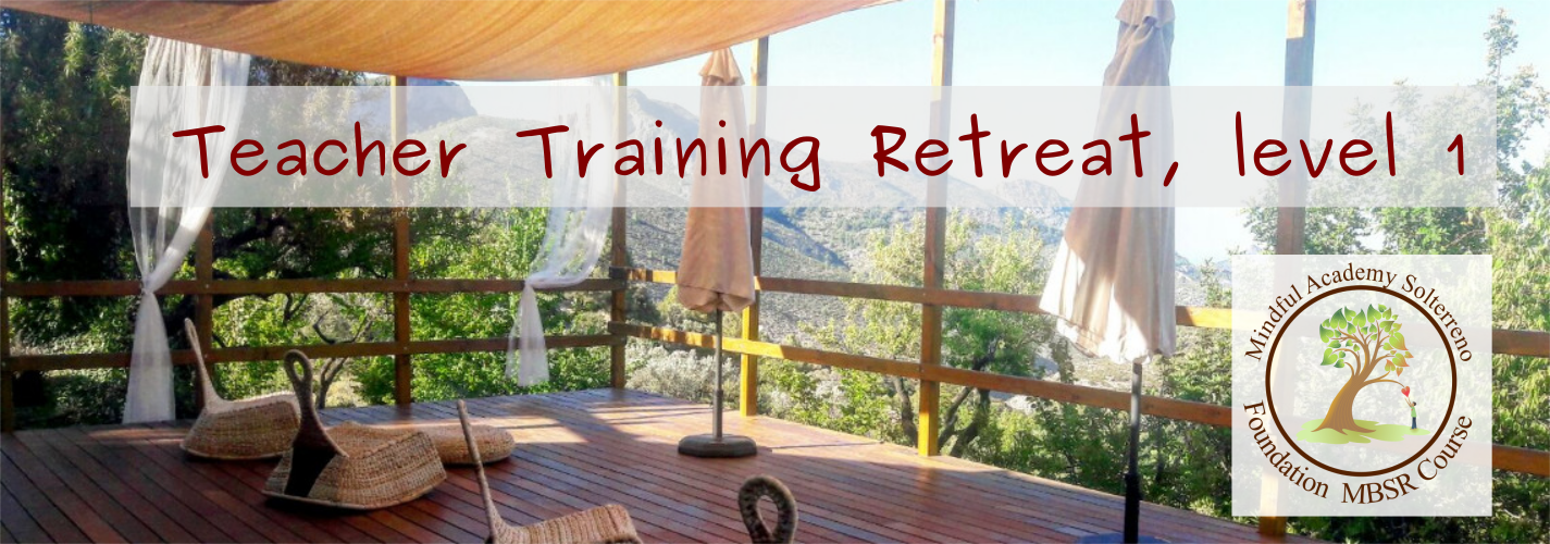 Teacher Training Retreat 1 (TTR1)